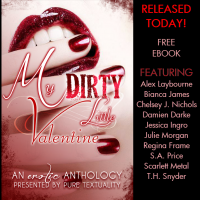 My Dirty Little Valentine Available Now!